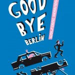 Good bye Berlin, Wolfgang Herrndof