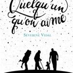 Quelqu'un qu'on aime, Séverine Vidal