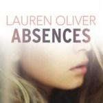 Absences, Lauren Oliver