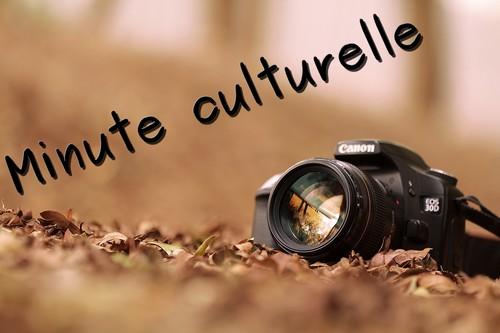 minute culturelle