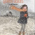 Quatre soeurs 2 : Hortense, Cati Baur et Malika Ferdjoukh