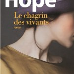 Le chagrin des vivants, Anna Hope
