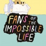 Fans de la vie impossible, Kate Scelsa