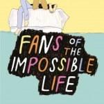 Fans de la vie impossible, Kate Scelsa