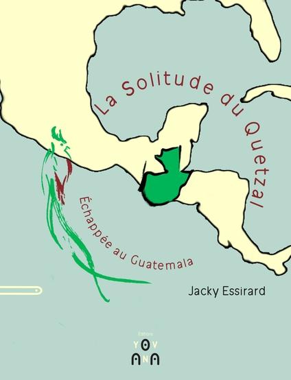 La Solitude du Quetzal