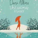Une seconde chance, Dani Atkins