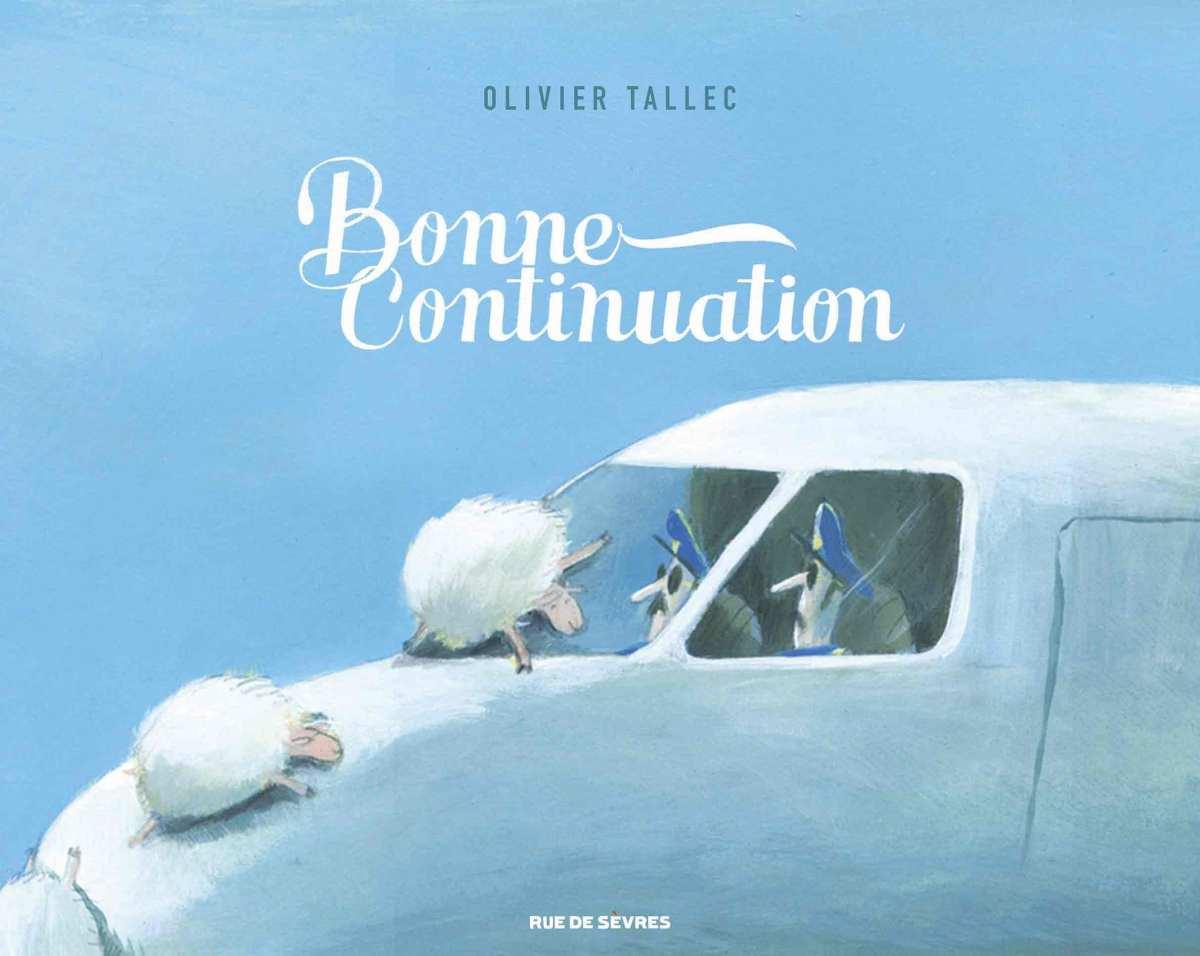 Bonne continuation, Olivier Tallec