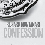 Confession, Richard Montanari