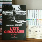 L'été circulaire, Marion Brunet