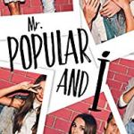 Mr Popular and I, Indie A