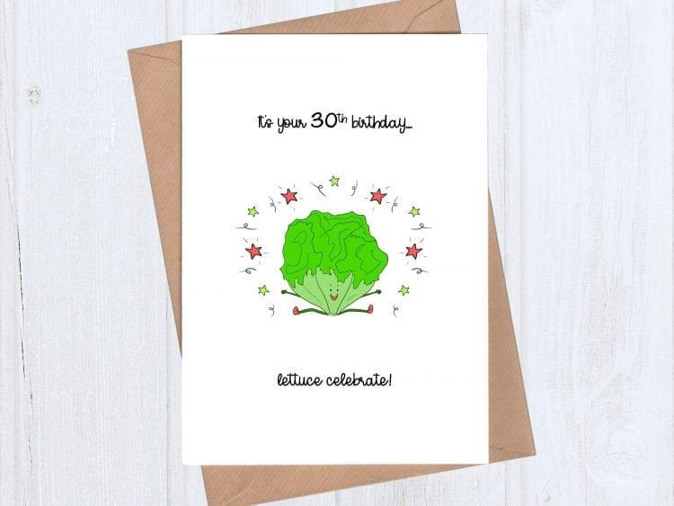 Lettuce celebrate 30th birthday card