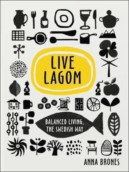 Lagom Lagom: jak osiągnąć równowagę wżyciu 2