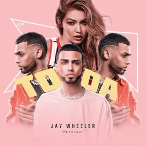 Jay Wheeler – Toda (Jay Wheeler Version)