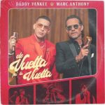 Daddy Yankee Ft. Marc Anthony – De Vuelta Pa La Vuelta