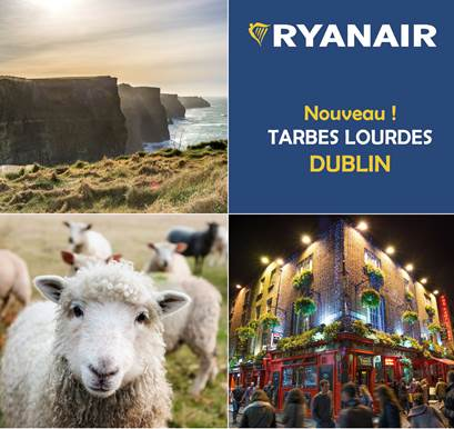 Read more about the article Aéroport Tarbes Lourdes Pyrénées : Ryanair ouvre une nouvelle ligne directe vers DUBLIN  dès avril 2019