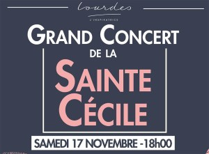 Lourdes : Grand Concert de la Sainte Cécile à l'espace Robert Hossein le 17 novembre