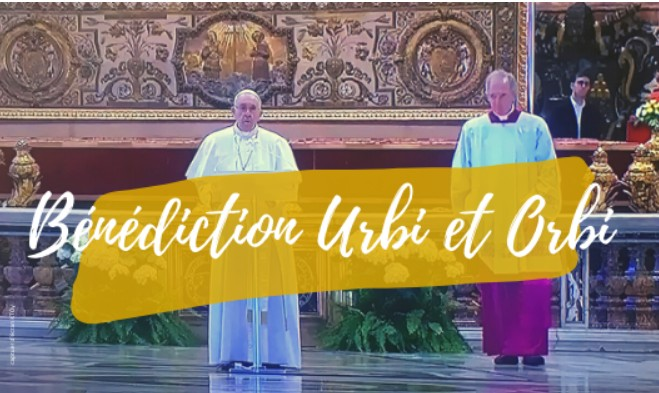 Bénédiction Urbi et Orbi du dimanche de Pâques