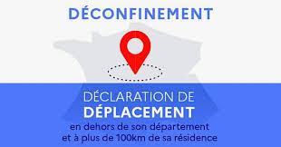 Déclaration de Déplacement en dehors de son Département et à plus de 100kms de sa résidence