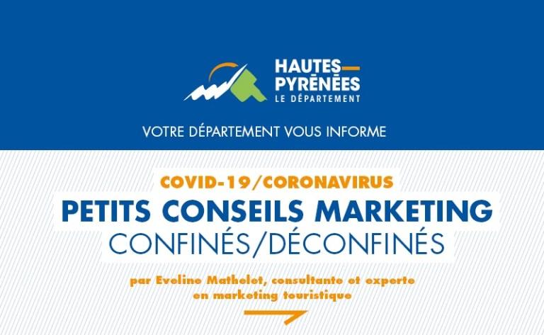 Communiqué Conseil départemental (HPTE) épisode 2 bis : Petits conseils marketing Confinés / Déconfinés