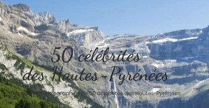 Read more about the article Parution d'un nouveau site Internet : https://celebrites-des-hautes-pyrenees.com/