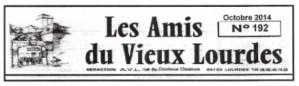 «Les Amis du Vieux Lourdes» vous proposent une petite sortie