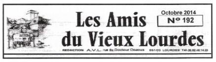 Read more about the article «Les Amis du Vieux Lourdes» vous proposent une petite sortie