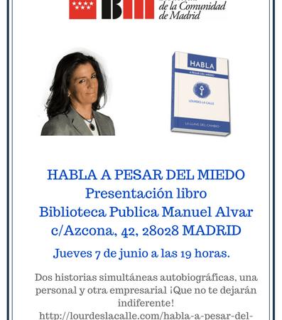 Presentación en Madrid de HABLA A PESAR DEL MIEDO