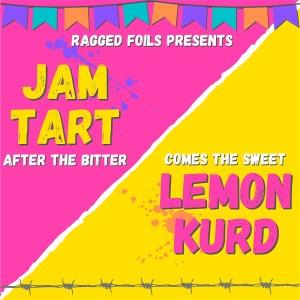 Promotional image for Jam Tart/Lemon Kurd