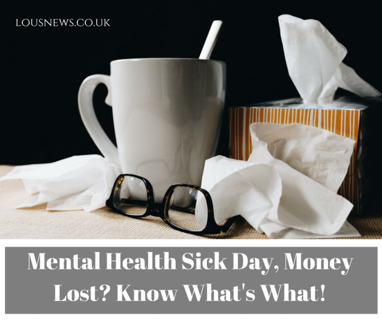 Mental Health Sick Day, Money Lost? Know What's What!