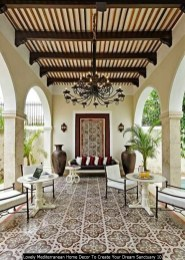 Lovely Mediterranean Home Decor To Create Your Dream Sanctuary 10