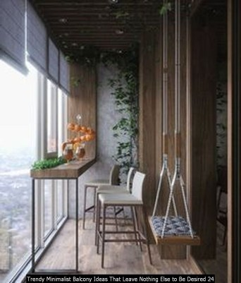Trendy Minimalist Balcony Ideas That Leave Nothing Else To Be Desired 24