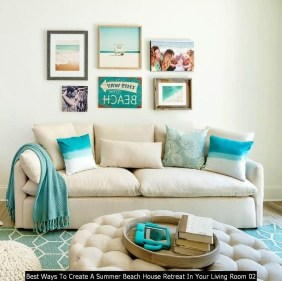 Best Ways To Create A Summer Beach House Retreat In Your Living Room 02