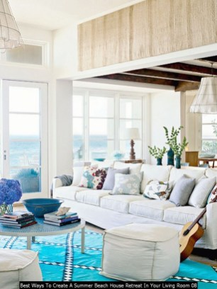 Best Ways To Create A Summer Beach House Retreat In Your Living Room 08