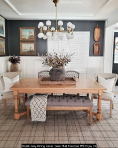 Stylish Cozy Dining Room Ideas That Everyone Will Enjoy 19