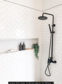 Impressive White Subway Tile Bathroom Ideas For Your Reference 14