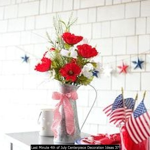 Last Minute 4th Of July Centerpiece Decoration Ideas 37