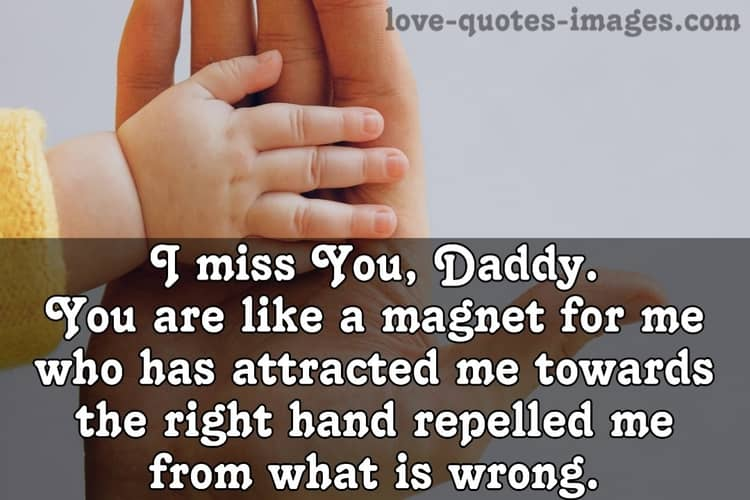 I miss you daddy girl