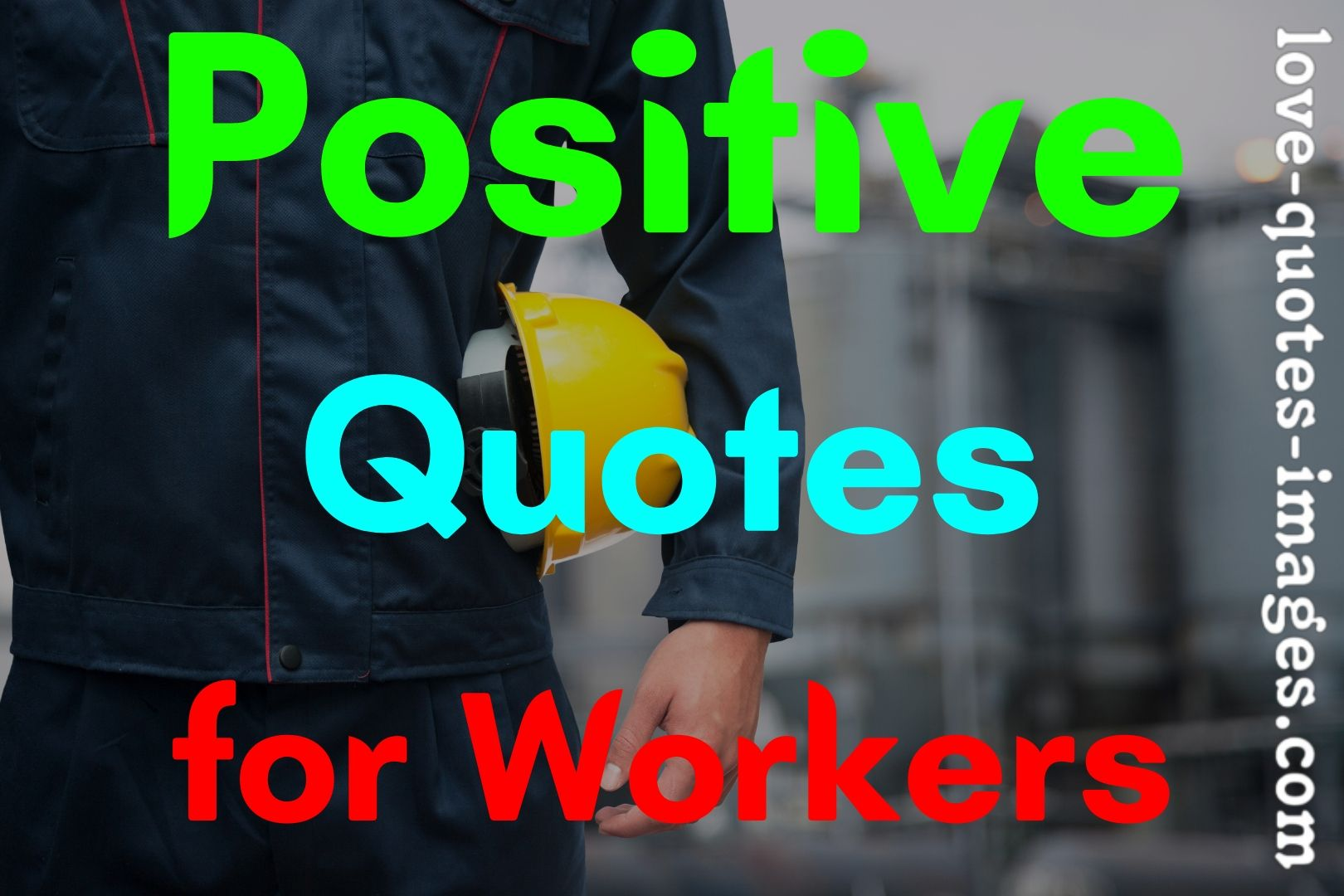Positive Quotes for Workers