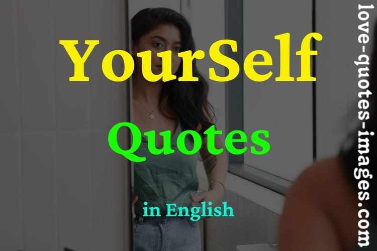 Yourself Quotes