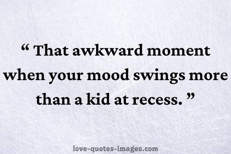mood swings