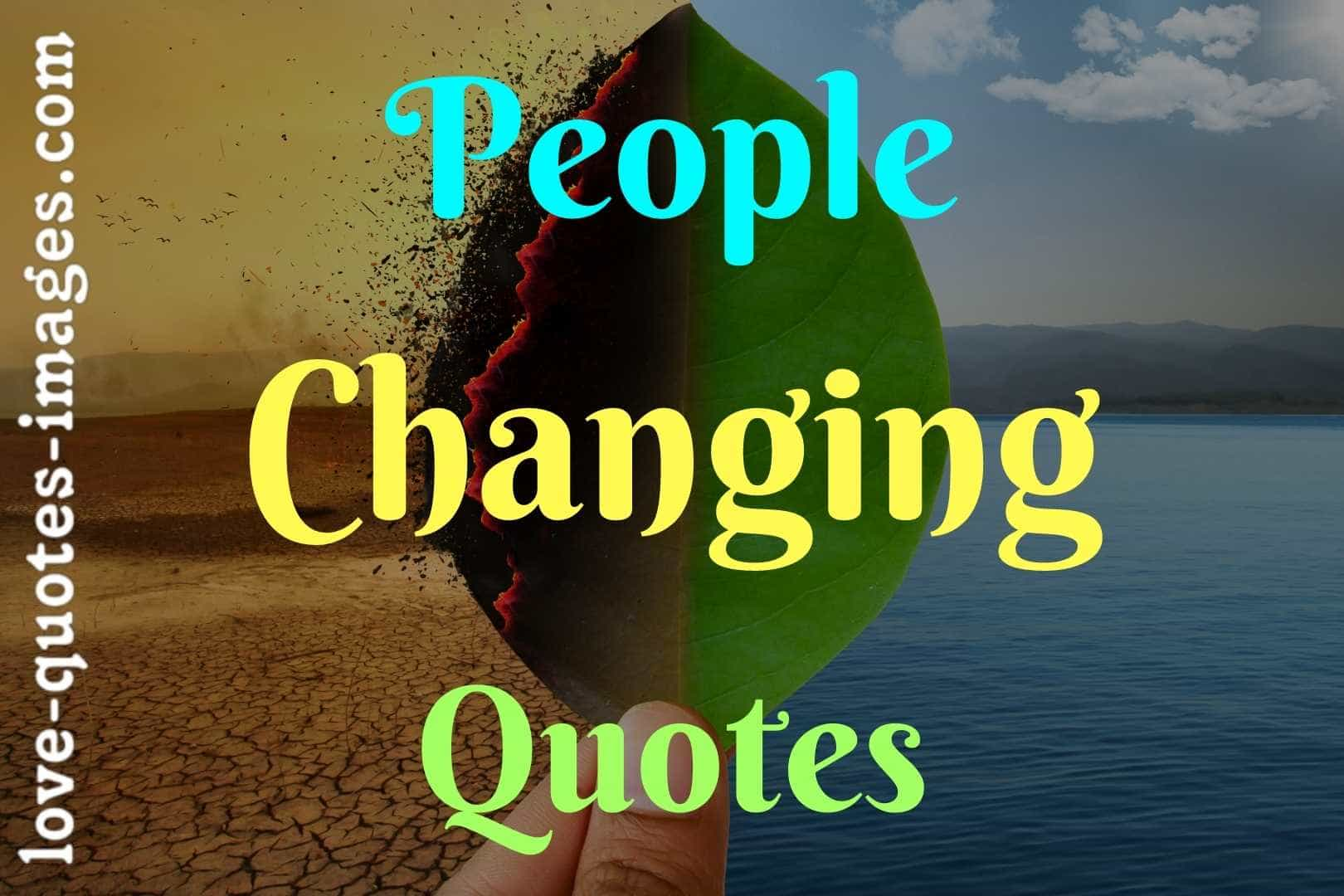 people changing quotes