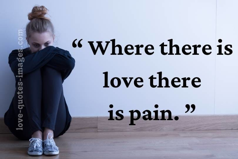 sad quotes for love pain