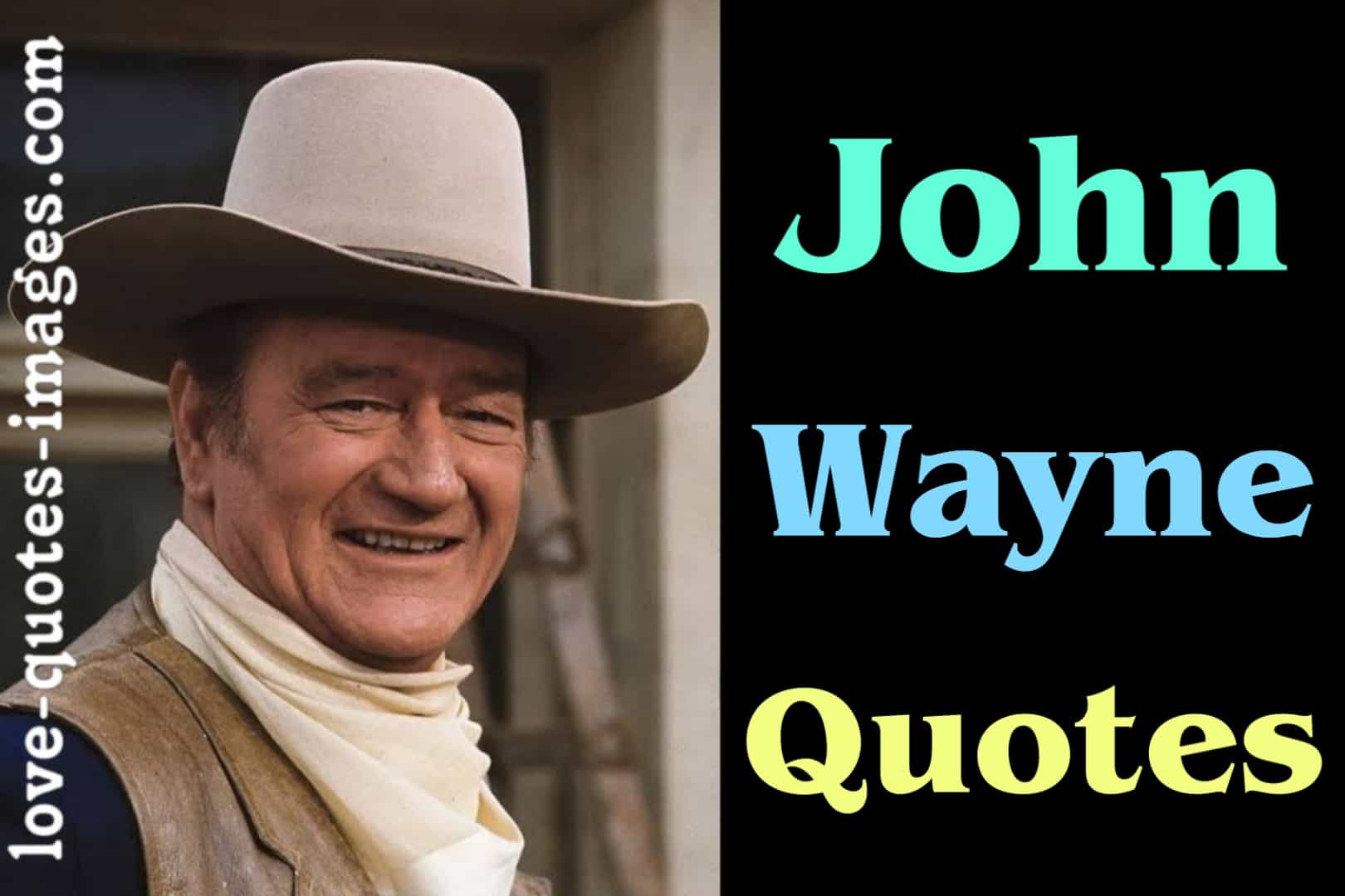 John Wayne pictures and Quotes