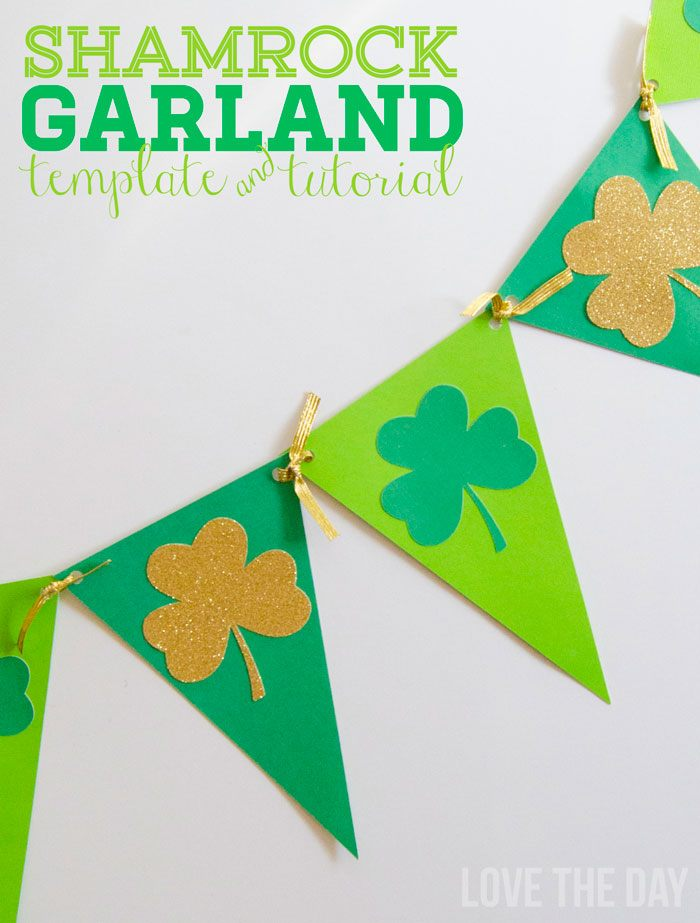 Shamrock Garland Template & Tutorial by Love The Day