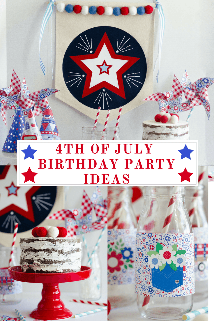 4th Of July Birthday Party Ideas By Fawn On Love The Day