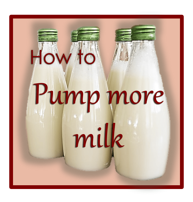 How to pump more breast milk