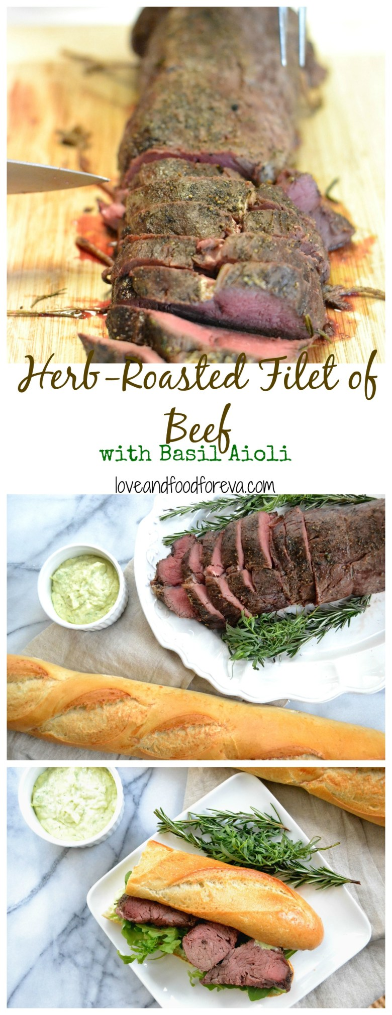 Herb Roasted Filet of Beef with Basil Aioli - an easy yet impressive dish for dinner parties!