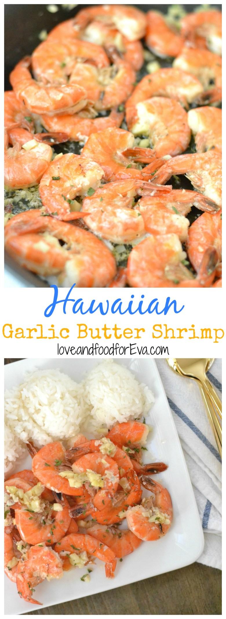 Hawaiian Garlic Butter Shrimp - inspired by the North Shore food trucks in Oahu!