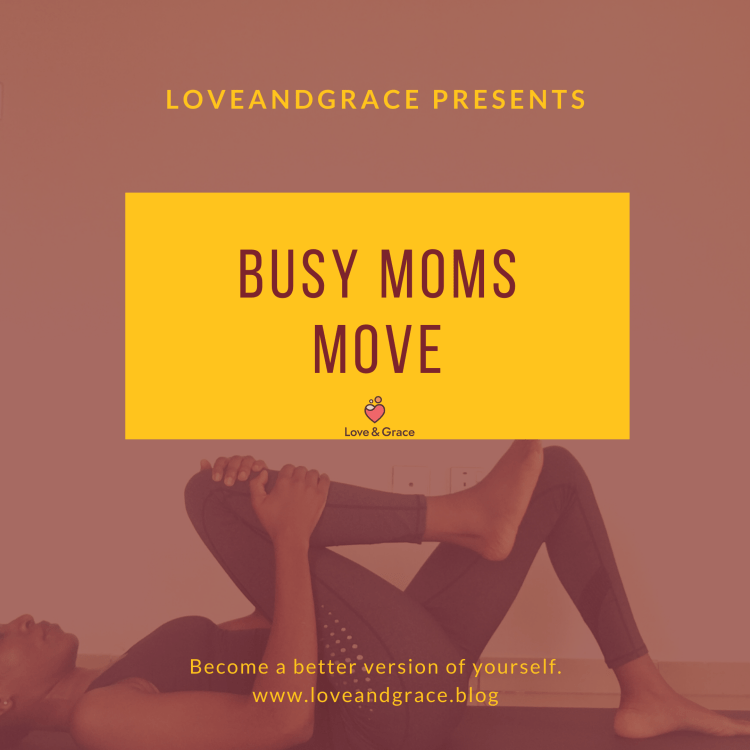 busy moms move