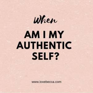 when am I authentic
